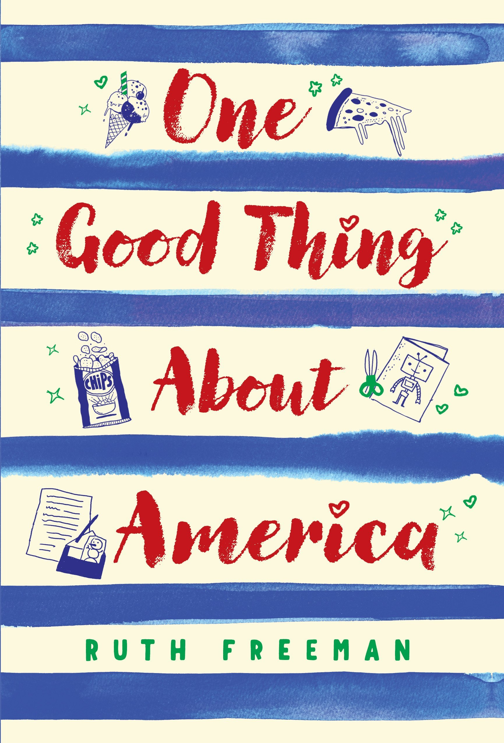 Cover art for the book entitled One Good Thing About America