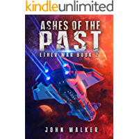 Ashes Of The Past: Ether War Book 2