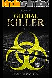 Global Killer: Teil 1 (German Edition)