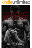 Immense Tension (Southern Chaotic's MC Book 3)
