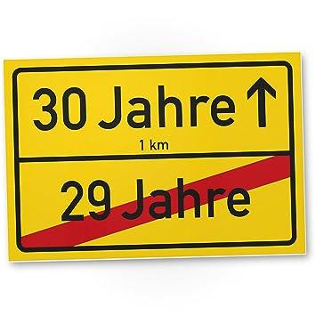 30 Jahre Ortsschild   Kunststoff Schild, Kleines Geschenk 30. Geburtstag    Überraschung