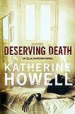 Deserving Death: An Ella Marconi Novel 7 (Detective Ella Marconi)