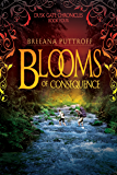 Blooms of Consequence (Dusk Gate Chronicles Book 4)