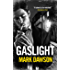 Gaslight (A Soho Noir Thriller)