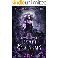 Rebel Academy: Crave: A Paranormal Academy Romance Series (Wickedly Charmed Book 1) book cover