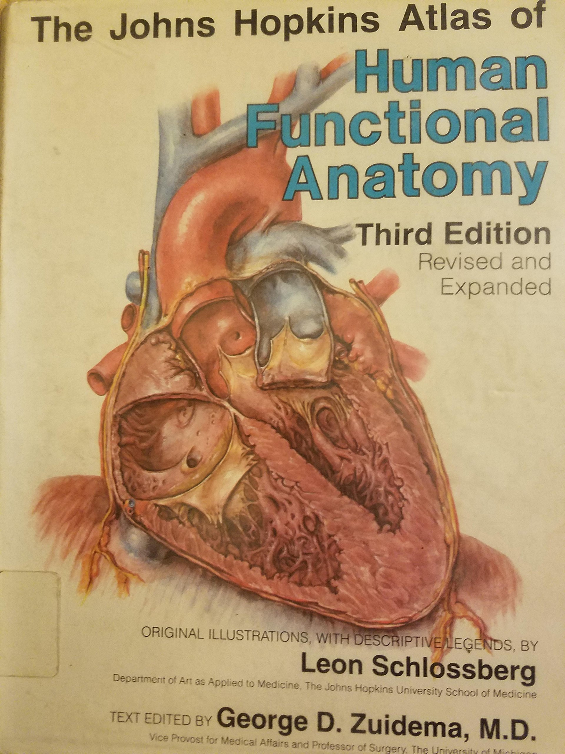The Johns Hopkins Atlas Of Human Functional Anatomy Leon