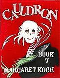 Cauldron (Dr. Barb Stark Mystery Series Book 7)