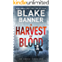 A Harvest of Blood - An Omega Thriller (Omega Series Book 5)