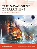 The Naval Siege of Japan 1945: War Plan Orange triumphant (Campaign)