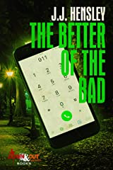 The Better of the Bad (Trevor Galloway Thriller Book 4) Kindle Edition