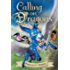 Calling on Dragons (Enchanted Forest Chronicles Book 3)