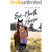 Six-Month Horse (Island Series Book 0)