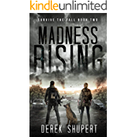Madness Rising: A Post-Apocalyptic Survival Thriller (Survive the Fall Book 2) book cover
