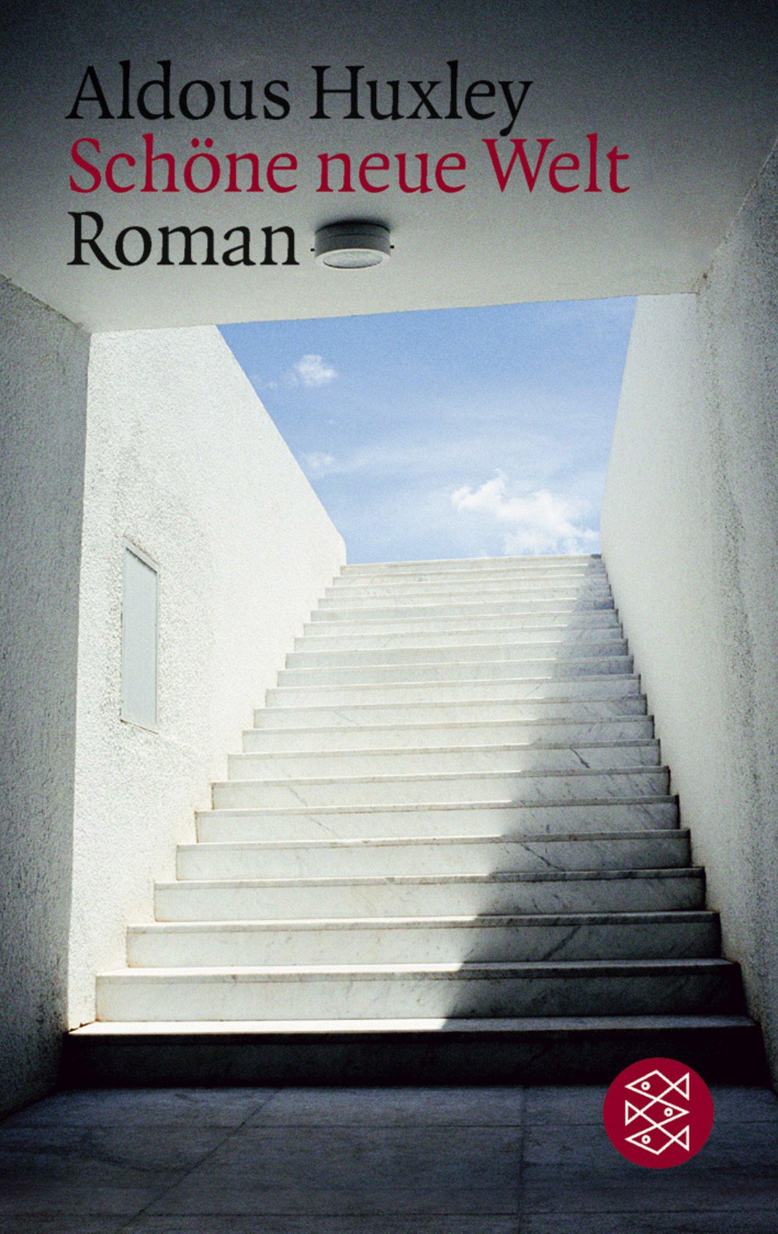 Schöne neue Welt: Ein Roman der Zukunft