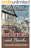 Breadcrumbs and Bombs (Tangled Roots Book 1)