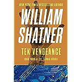 Tek Vengeance (The TekWar Series Book 4)