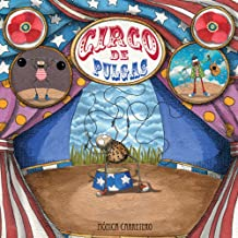 Circo de pulgas (Artistas Mini-Animalistas) (Spanish Edition) Sep 4, 2011