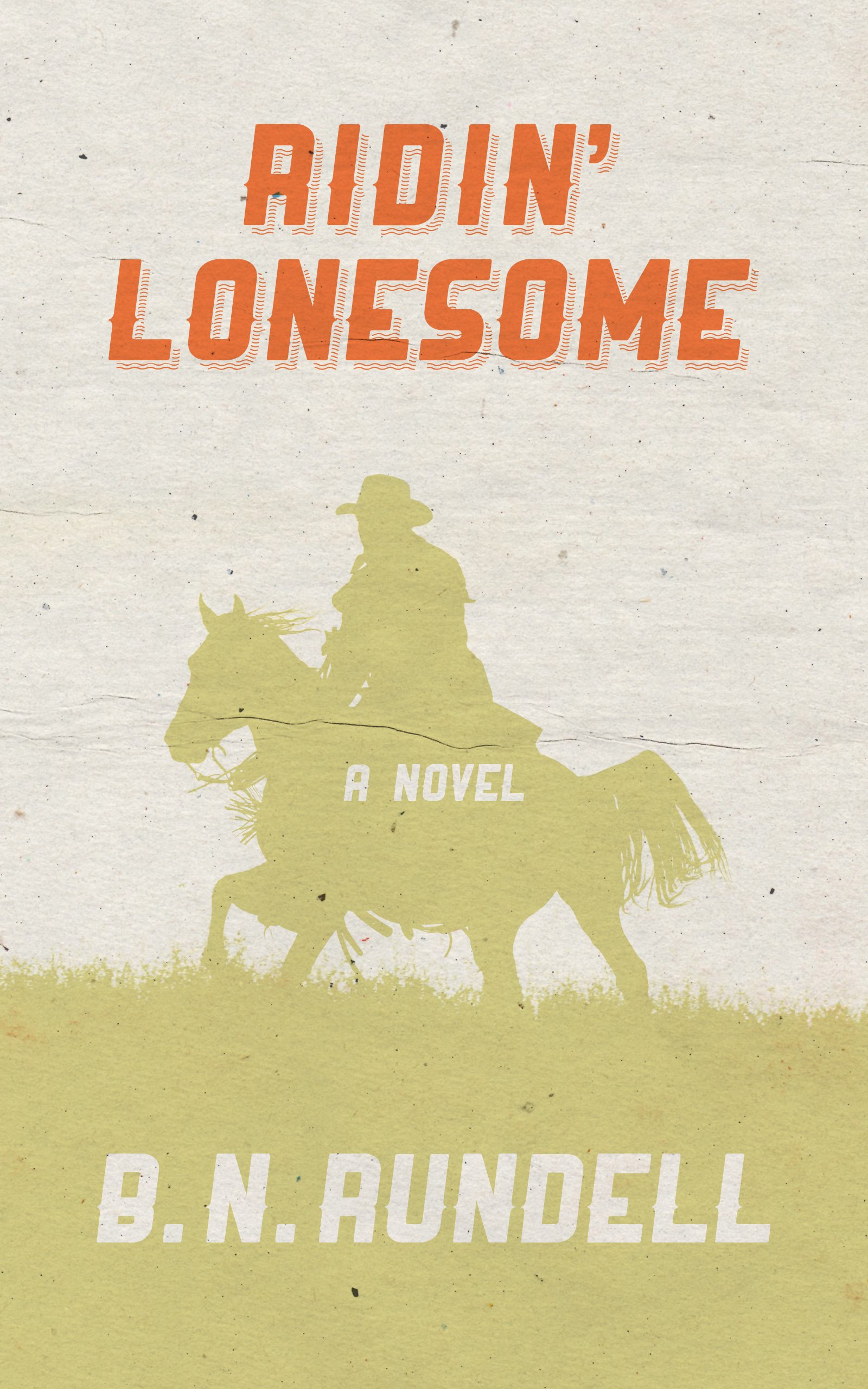 Ridin' Lonesome  English Edition