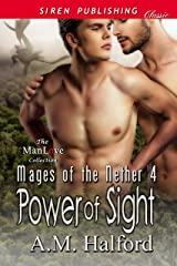 Power of Sight [Mages of the Nether 4] (Siren Publishing Classic ManLove) Kindle Edition