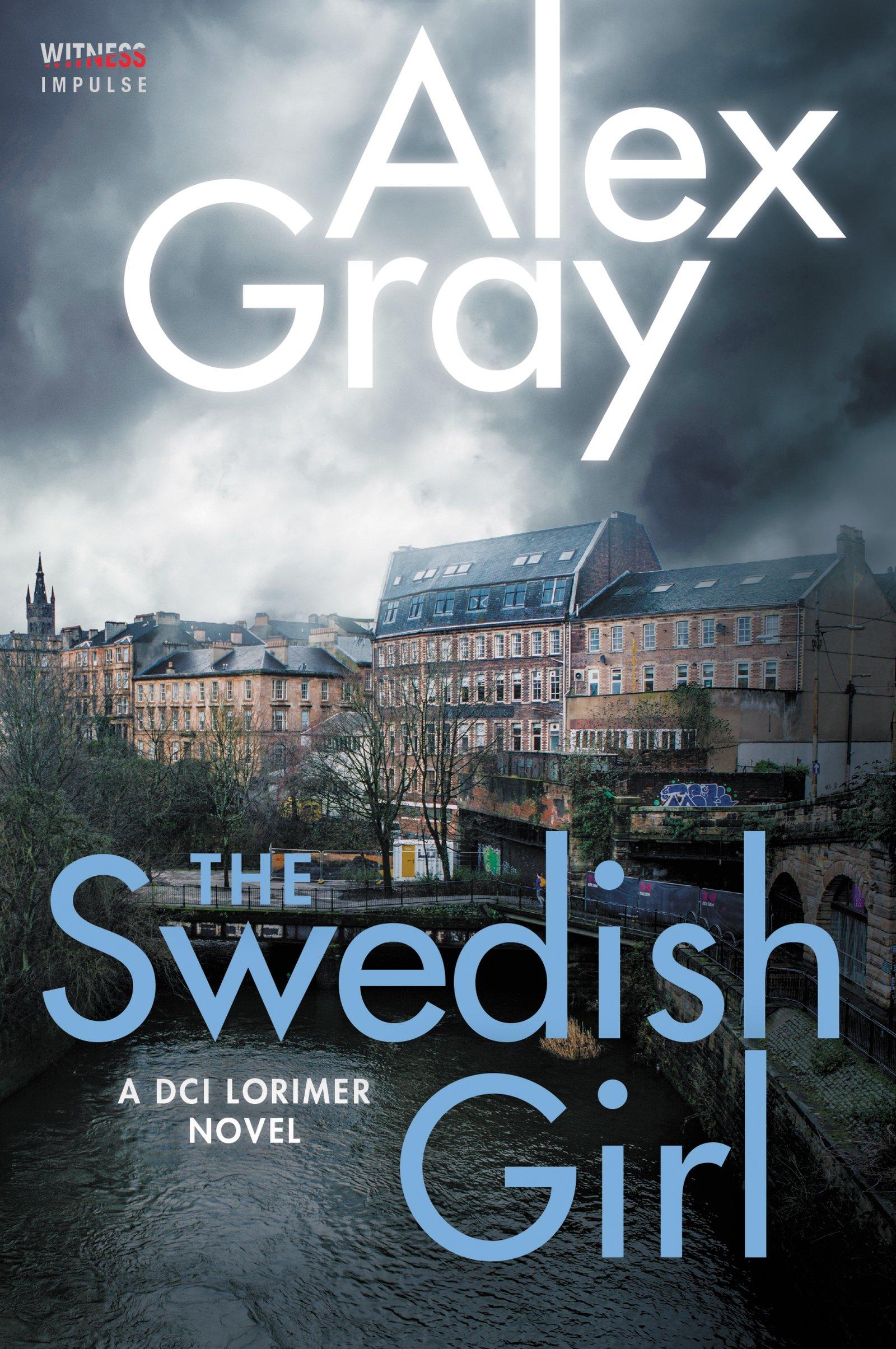 Download The Swedish Girl: A DCI Lorimer Novel (William Lorimer) pdf