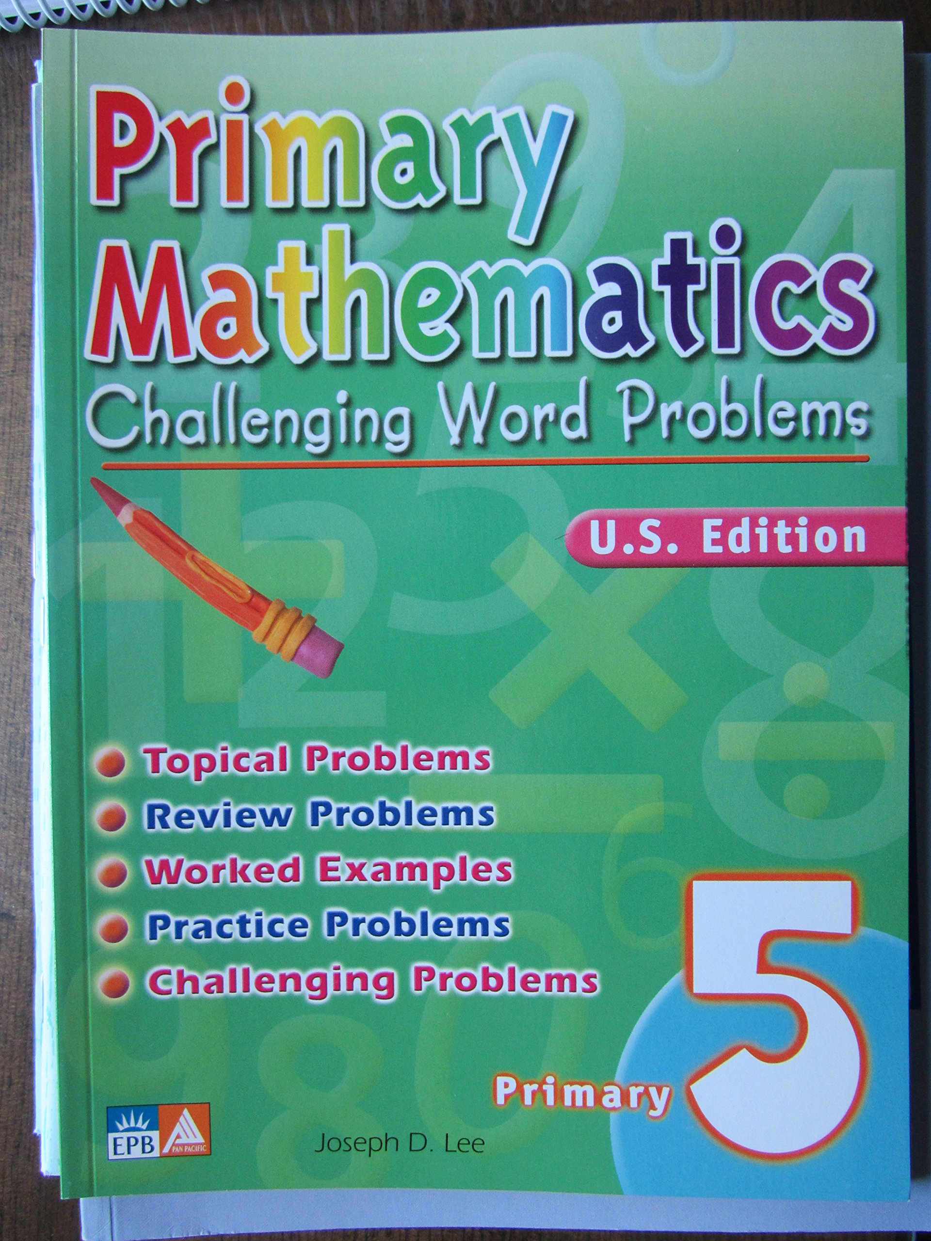 Primary Mathematics Challenging Word Problems, Level 5 ...