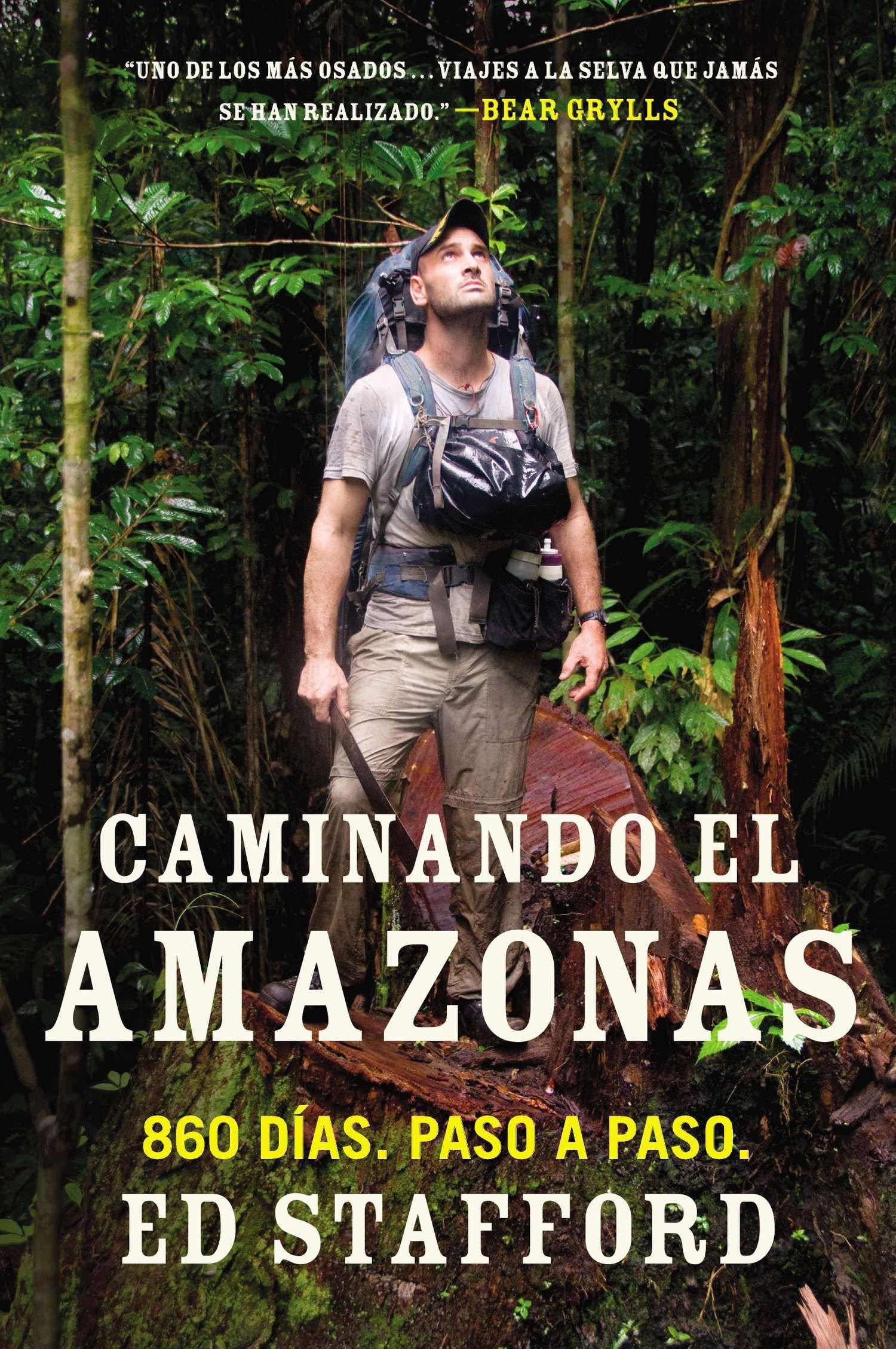 Caminando el Amazonas: 860 días. Paso a paso. (Spanish Edition) pdf