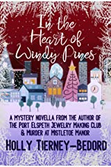 In the Heart of Windy Pines: a Mystery Novella Kindle Edition