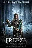 Freeze (Faerie Song Saga Book 3)
