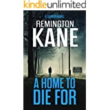 A Home To Die For (A Tanner Novel Book 14)