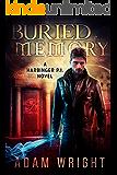 Buried Memory (Harbinger P.I. Book 2)