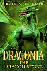 Dragonia: Dragon Stone: An Epic Fantasy Dragon Novel (Dragonia Empire Book 3) Kindle Edition