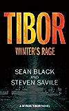 Tibor: Winter's Rage (Byron Tibor Book 3)