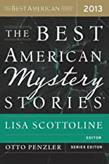The Best American Mystery Stories 2013 (The Best American Series ®) Kindle Edition