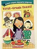 First - Grade Feast! / First Grade Friends Forever