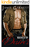 Marked By Desire - Book 2 (Marked By Desire Romantic Suspense Series)