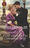 From Courtesan to Convenient Wife (Matches Made in Scandal)
