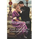 From Courtesan to Convenient Wife: A Regency Historical Romance (Matches Made in Scandal Book 2)