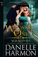 The Wayward One (The de Montforte Brothers Book 5) Kindle Edition