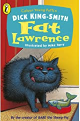 Fat Lawrence (Colour Young Puffin) Kindle Edition
