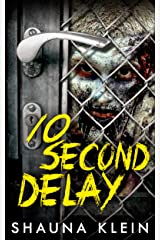 10 Second Delay Kindle Edition