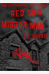 Red Sun and Mirror Man: Two Supernatural Short Stories Kindle Edition