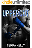 Uppercut (Fight It Out MMA Series Book 1)