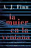 La mujer en la ventana / The Woman in the Window (Spanish Edition)