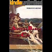 Auto da Barca do Céu: Uma História de Pedro, o Pescador de Almas