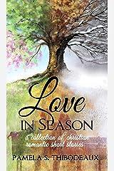 Love in Season Kindle Edition