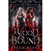 Blood Bound: A Dark Urban Fantasy Novel (Reign of Blood Trilogy Book 1) (English Edition)