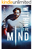 Within the Mind: (In the Mind Book 1)