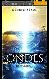 ONDES : Résistance (Thriller)