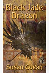 Black Jade Dragon Kindle Edition
