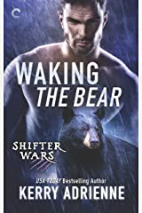 Waking the Bear: A Sexy Bear Shifter Romance (Shifter Wars Book 1) Kindle Edition